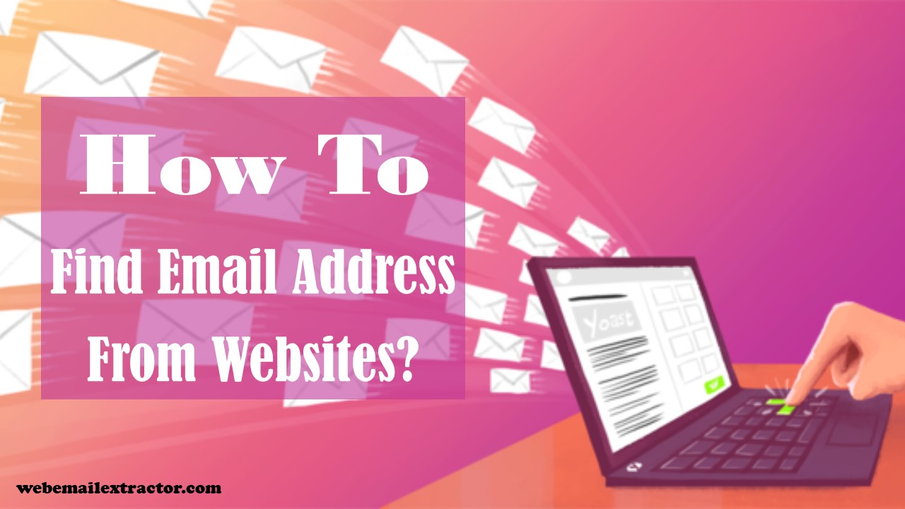 How To Find Email Address From Websites